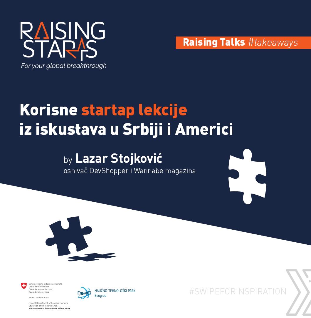 Vebinar Raising Talks – Lazar Stojković i korisne startap lekcije iz iskustva u Srbiji i Americi