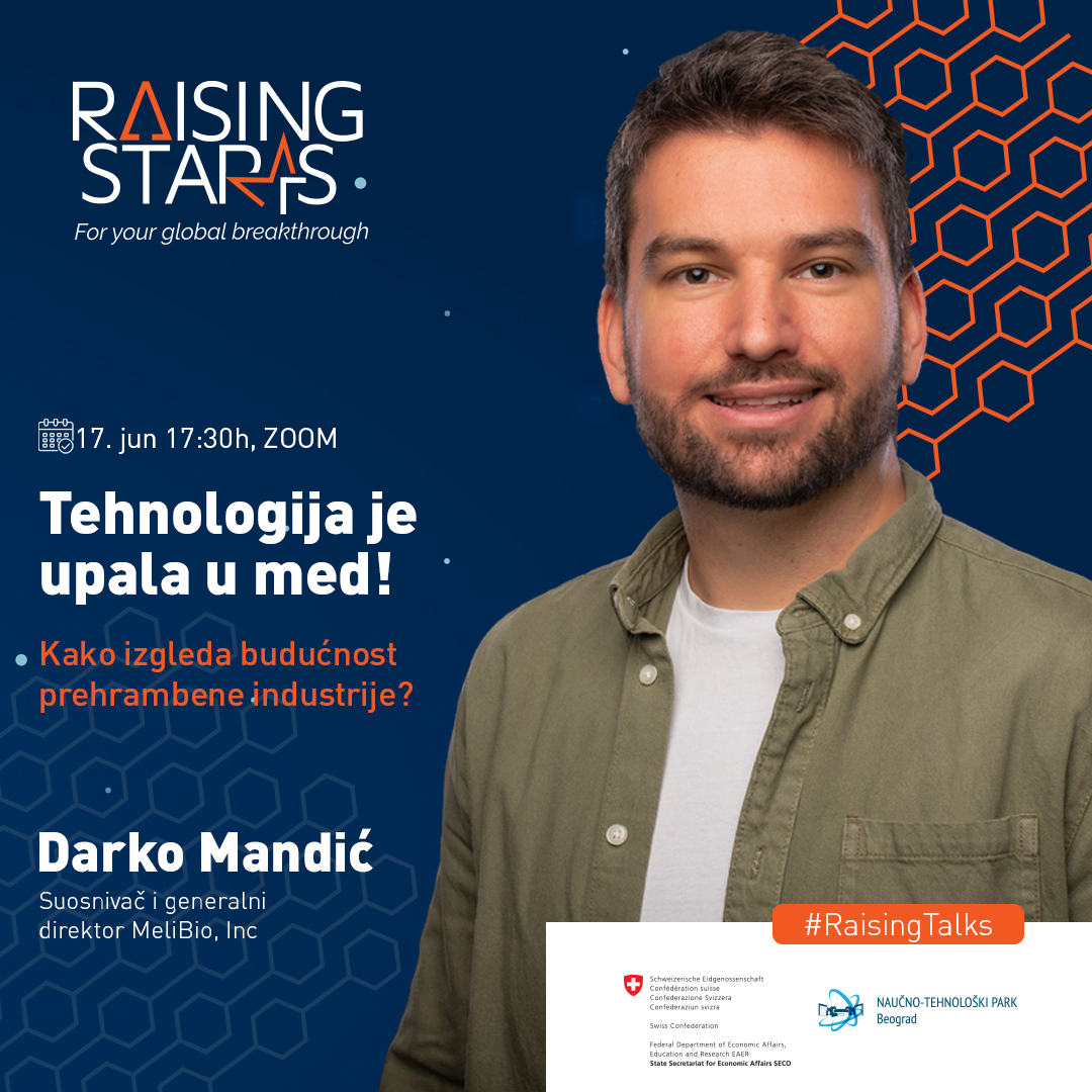 Tehnologija je upala u med – O budućnosti prehrambene industrije 17. juna na Raising Talks sa Darkom Mandićem