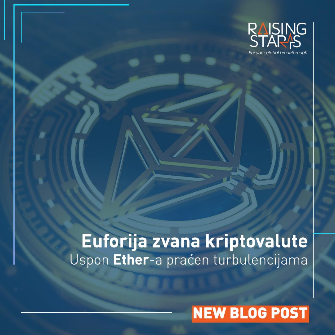 Euforija zvana kriptovalute – Uspon Ether-a praćen turbulencijama