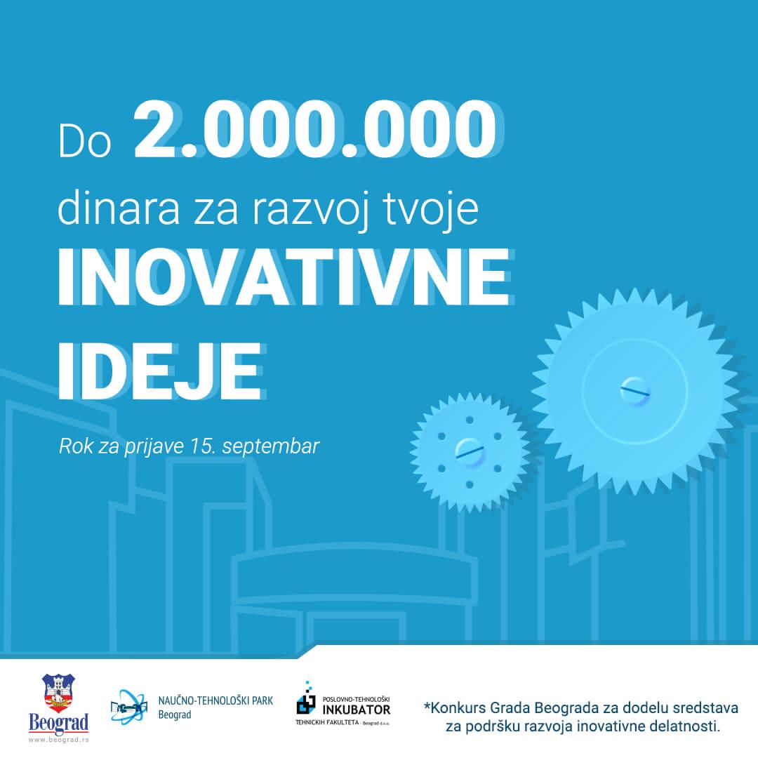 До 2 милиона динара по стартап тиму – Отворен конкурс Града Београда за развој иновација у НТП Београд